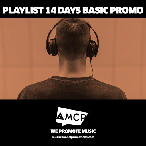 Playlist 14 Days Basic promo Package - Music Promotion by MCP - Shop - Product