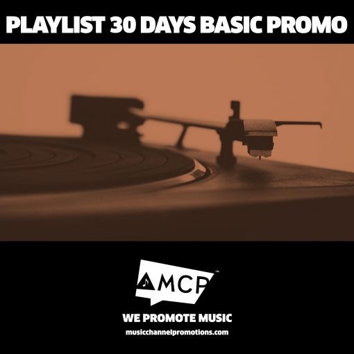 Playlist 30 Days Basic Promo Package - Music Promotion by MCP - Shop - Product