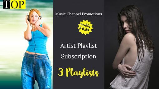 Playlist Subscription weekly 3 playlists
