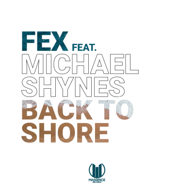 FEX - Back To Shore - Music Promotion - MCP Sound Marketeers