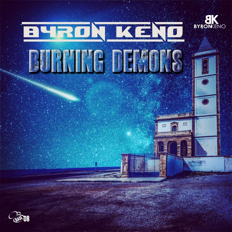 Byron Keno Burning Demons - New Release - Latest Song - Artist Promo - Blog - Article - MCP Music Promotion