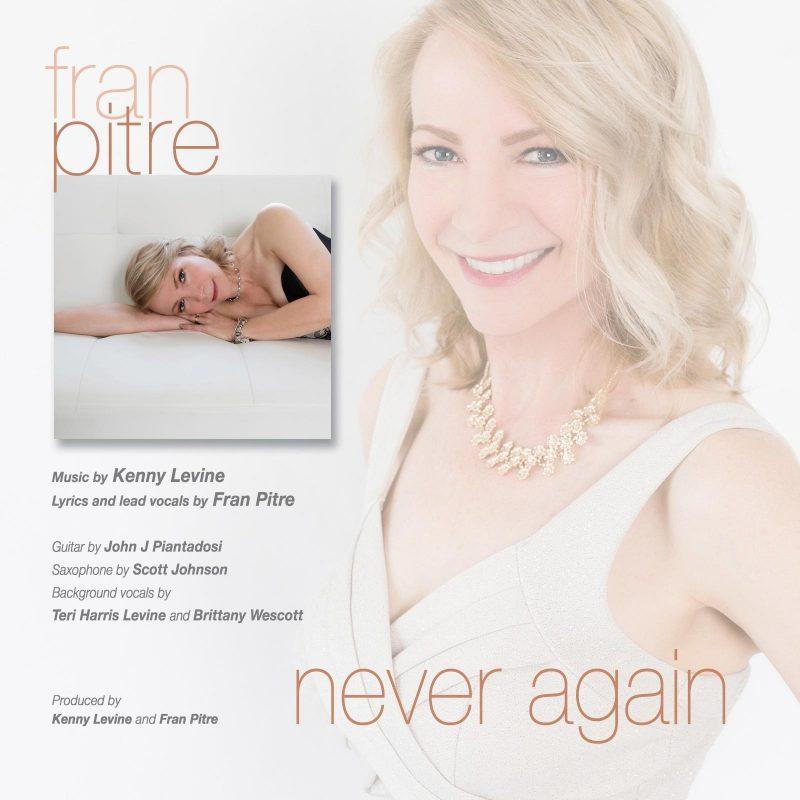 Fran Pitre Never Again